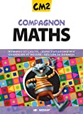 Compagnon Maths CM2 CM2 (Le manuel )