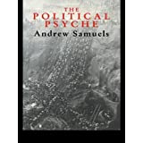 The Political Psyche by Samuels, Andrew (1993) Paperback