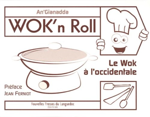 WOK'N ROLL, LE WOK A L'OCCIDENTALE