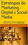 "Estrategias de Marketing Digital y Social Media: La Estrategia"" el ""Talón de Aquiles del Social Media por Manuel Ventura @manuvent"