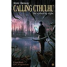 Calling Cthulhu - He walked by night (Imaginarium)