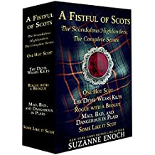 A Fistful of Scots: The Scandalous Highlanders, The Complete Series