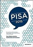 PISA 2015: Eine Studie zwischen Kontinuität und Innovation