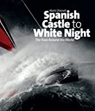 Image de Spanish Castle to White Night - The Race Around the World (Ocean Races Book 2) (