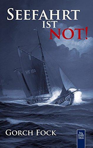Seefahrt ist not! (Sutton Belletristik)