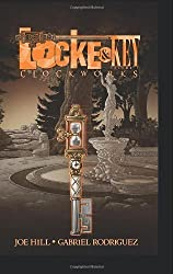 Locke & Key: Clockworks, Vol. 5 by Joe Hill (2012) Hardcover