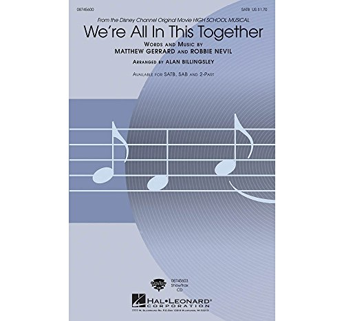 We?re All In This Together (High School Musical) - SATB and Piano - CHORAL SCORE
