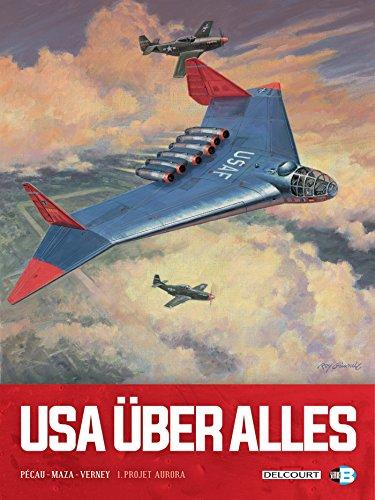 USA über alles T1 - Projet Aurora