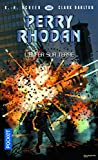 Perry Rhodan n°368 - L'enfer sur terre - Format Kindle - 9782823861969 - 9,99 €