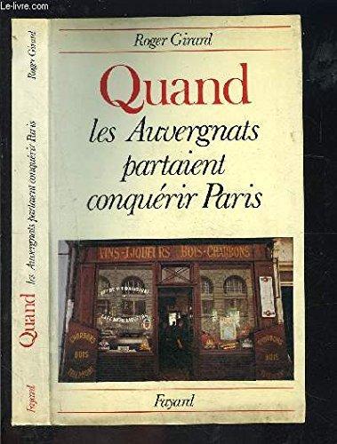 Quand les Auvergnats partaient conquérir Paris