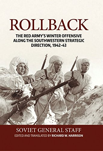 Rollback: The Red Army's Winter Offensive along the Southwestern Strategic Direction, 1942-43 (English Edition) por Richard Harrison