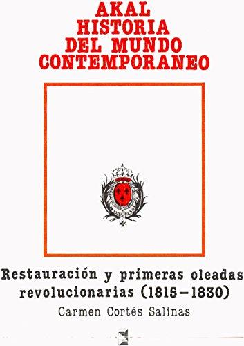 Restauración y primeras oleadas revolucionarias (1815-1830) (Historia del mundo contemporáneo)