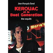 Kerouac et la Beat Generation: Une enquête
