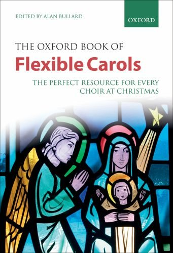 The Oxford Book of Flexible Carols: Spiral-bound paperback