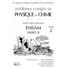 Problèmes corrigés de Physique et Chimie Tome 2