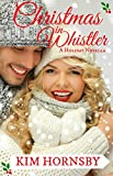 Christmas in Whistler: (A Holiday Contemporary Romance Short Story) (Jingle Bell Love Series)