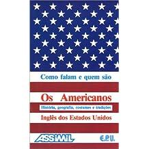 Os Americanos (en portugais)
