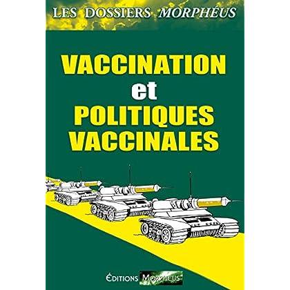 Dossiers vaccination et politiques vaccinales: Les dossiers Morphéus