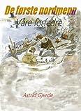 De første nordmenn (Norwegian Edition)
