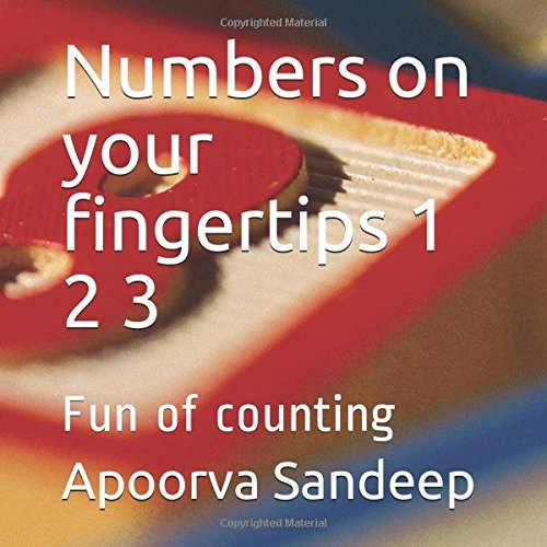 Numbers on your fingertips 1 2 3: Fun of counting (Nursery, Band 1) (2 Fingertip)