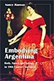 Embodying Argentina: Body, Space and Nation in 19th Century Narrative