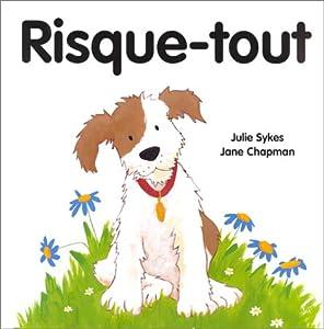 """Afficher """"Risque-tout"""""""
