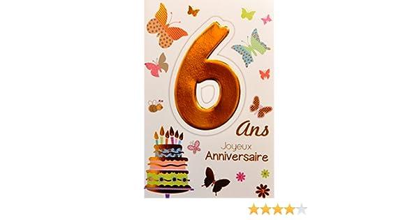 Age Mv 69 2006 Carte Joyeux Anniversaire 6 Ans Enfant Garcon Fille Motif Gateau 6 Bougies Papillons Fournitures De Bureau Papeterie