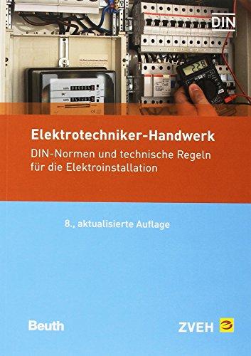 elektrotechniker-handwerk-din-normen-und-technische-regeln-fur-die-elektroinstallation-normen-handbu