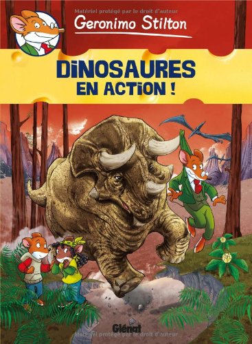 Geronimo Stilton, Tome 8 : Dinosaures en action !