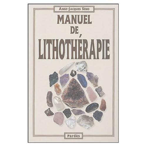 Manuel de lithothérapie