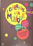 L'ouverture à la musique, volume 2 (1 CD inclus)