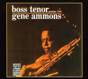 Gene Ammons Boss Tenor