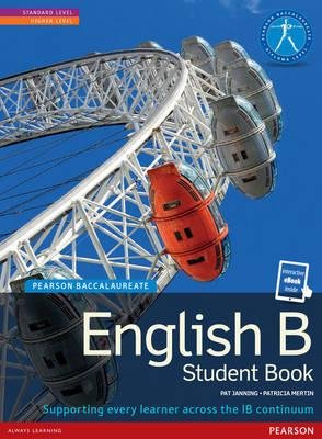 [(Pearson Baccalaureate English B print and ebook bundle for the IB Diploma)] [Author: Patricia Mertin] published on (December, 2014)