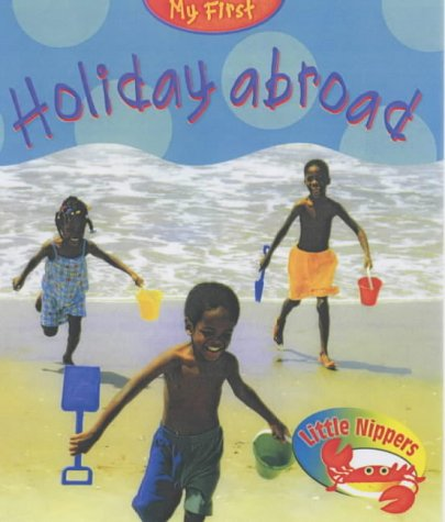 Little Nippers: My First Trip Abroad Paperback