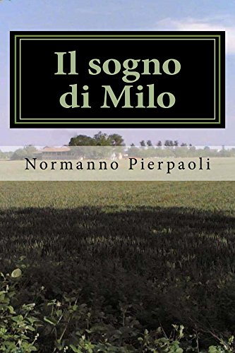 il-sogno-di-milo-italian-edition