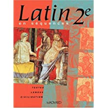 Latin en séquences 2nde : Edition 2001