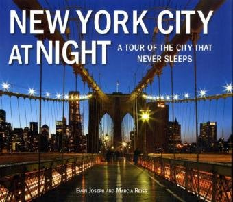 New York City at Night: A Tour of the City That Never Sleeps