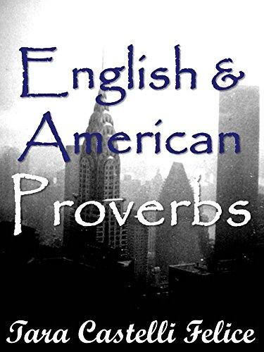Proverbios Ingleses y Norteamericanos (Un Mundo de Proverbios nº 7)
