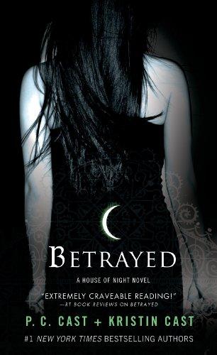 Betrayed (House of Night, Book 2)