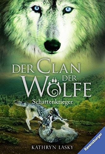 Preisvergleich Produktbild Der Clan der Wölfe, Band 2: Schattenkrieger
