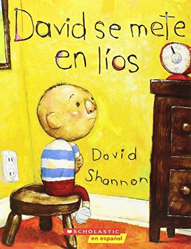 David Se Mete en Lios (Coleccion Rascacielos) por David Shannon