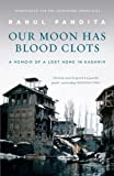 Our Moon has Blood Clots: The Exodus of the Kashmiri Pandits price comparison at Flipkart, Amazon, Crossword, Uread, Bookadda, Landmark, Homeshop18