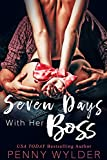 #8: Seven Days With Her Boss