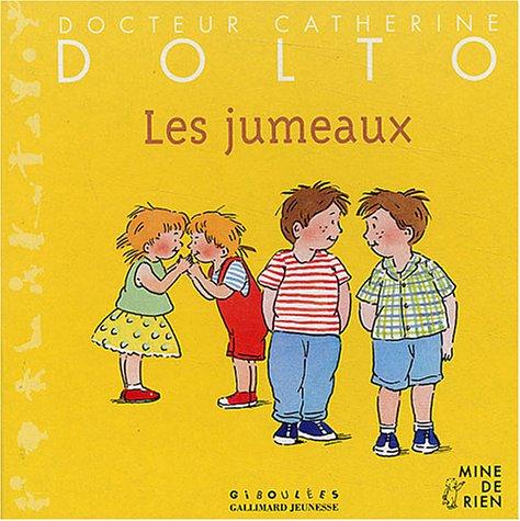 Les Jumeaux par Docteur Catherine Dolto