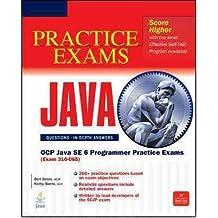 [(OCP Java SE 6 Programmer Practice Exams: (Exam 310-065))] [ By (author) Bert Bates, By (author) Kathy Sierra ] [December, 2010]