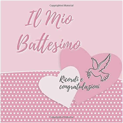 Il Mio Battesimo: Libro degli Ospiti per il Bambino e i Genitori Felici I Vintage Rosa I Il mio Batt