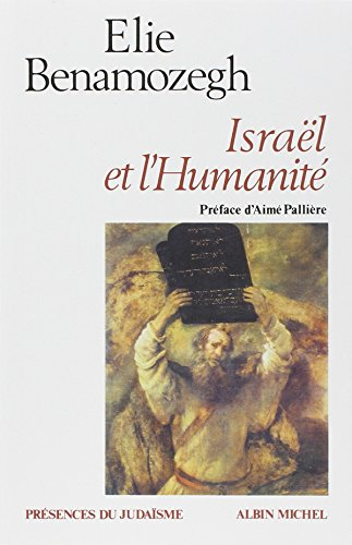 Israel Et L'Humanite (Collections Spiritualites) par Elie Benamozegh