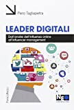Leader digitali. Dall'analisi dell'influenza online all'influencer management