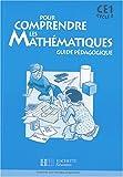 Image de Pour comprendre les mathématiques CE1 : Guide pédagogique