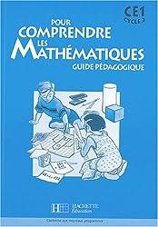 Pour comprendre les mathématiques CE1 : Guide pédagogique